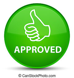 Approved (thumbs up icon) special green round button