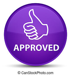 Approved (thumbs up icon) special purple round button