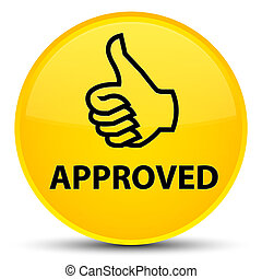Approved (thumbs up icon) special yellow round button