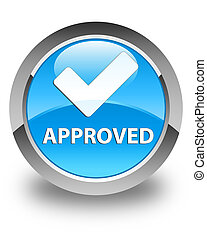 Approved (validate icon) glossy cyan blue round button