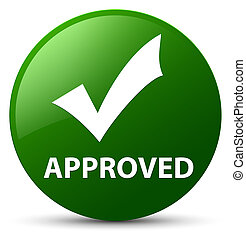 Approved (validate icon) green round button