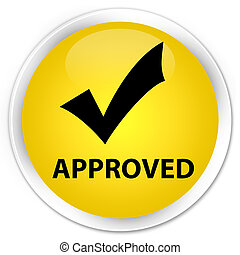 Approved (validate icon) premium yellow round button