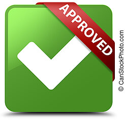 Approved (validate icon) soft green square button red ribbon in corner