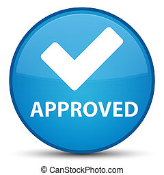 Approved (validate icon) special cyan blue round button