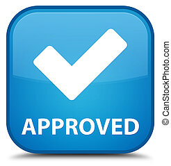 Approved (validate icon) special cyan blue square button
