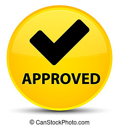 Approved (validate icon) special yellow round button