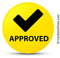 Approved (validate icon) yellow round button