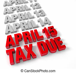 April 15th Tax Due - Row of days in April in muted gray...