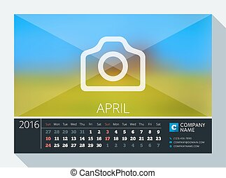 April 2016. Vector Stationery Design. Print Template. Desk Calendar for 2016 Year. Place for Photo, Logo and Contact Information. Week Starts Sunday