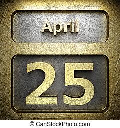 april 25 golden sign