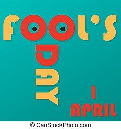 april., divertido, fool's, inscripción, día, 1, sombras