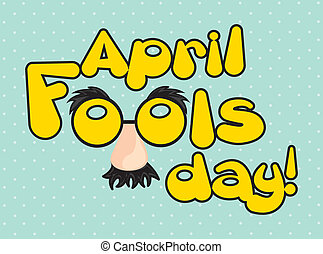 april fools day - april foods day illustration with words....