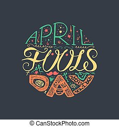 April Fools Day Lettering - April Fools Day Hand Drawn...