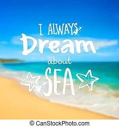 aproximadamente, mar, always, -, sinal, vetorial, fundo, foto, obscurecido, praia, sonho