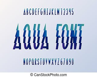 Aqua font. Vector alphabet letters and numbers. Typeface...