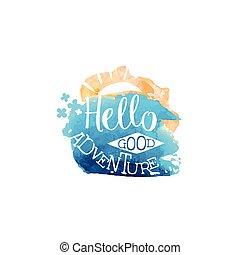 aquarelle, étiquette, stylisé, aventure, message, bonjour
