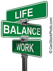 arbeit, leben, oder, gleichgewicht, straßenschilder