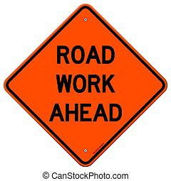 arbejde, vej, ahead, tegn