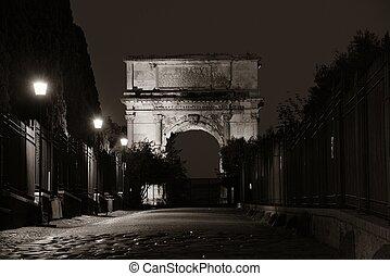 Arch of Titus - Arco di Tito (Arch of Titus) at night in...