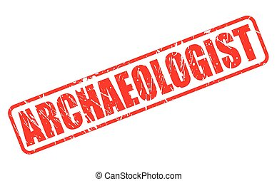 ARCHAEOLOGIST red stamp text