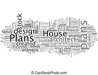 Architect Designed House Plans vs Stock House Plans text background wordcloud concept