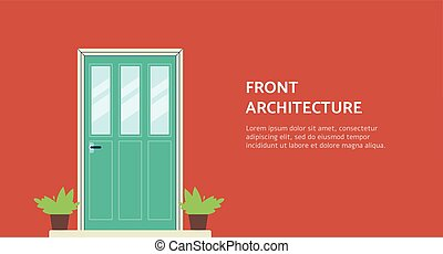 Architecture or home staging banner with house entrance flat...