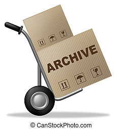 Archive Package Represents Packaging Archiving And...