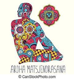 Ardha matsjendrasana. Pose in yoga.