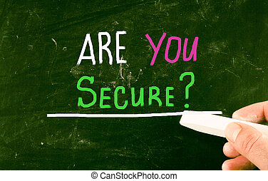 are, vous, secure?