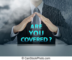 are you covered, insurance concept