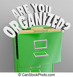 Are You Organized Filing Cabinet Words Records File System...