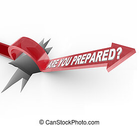 An arrow jumps over a hole, with the question Are You Prepared, meant to make you wonder if you have a disaster plan and are ready for an emergency