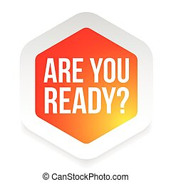 Are you ready label vector