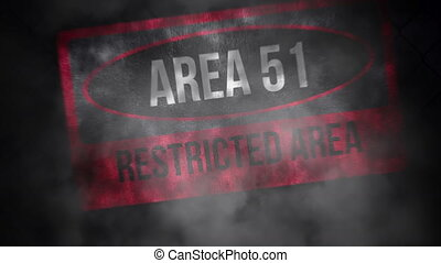 Area 51 Restricted Area, Warning No Trespassing Beyond This...