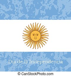 Argentina Independence Day. 9 July, Flag of Argentina. Grunge background. Event name. Sun of May