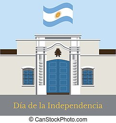Argentina Independence Day. 9 July, Flag of Argentina. Tucuman House.