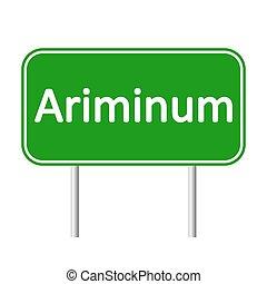 Ariminum road sign. - Ariminum road sign isolated on white...