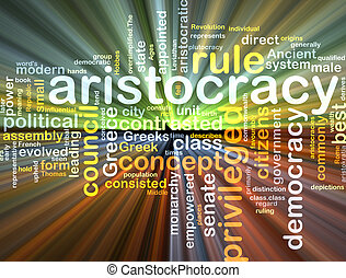 aristocracy wordcloud concept illustration glowing