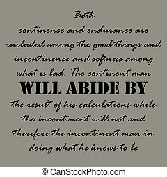 Aristotle Quotes. Both continence and...