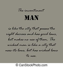 Aristotle Quotes. The incontinent man...