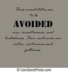Aristotle Quotes. Three moral states...