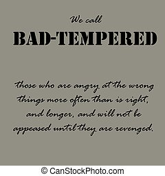 Aristotle Quotes. We call bad-tempered those...