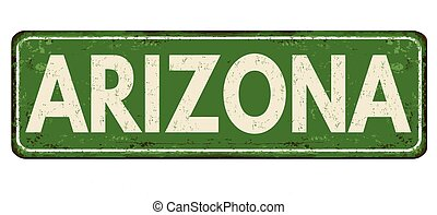 Arizona vintage rusty metal sign on a white background,...