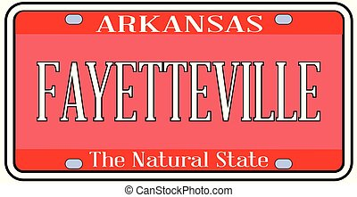 Arkansas State License Plate With City Fayetteville -...