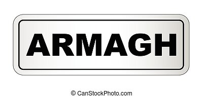 Armagh City Nameplate - The city of Armagh nameplate on a...