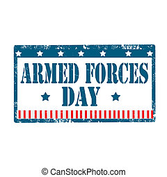 Armed Forces Day-stamp - Grunge rubber stamp with text Armed...