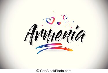Armenia Welcome To Word Text with Love Hearts and Creative Handwritten Font Design Vector.