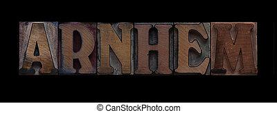 Arnhem in old wood type
