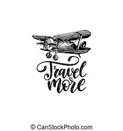Around The World hand lettering poster. Vector travel label template with hand drawn globe illustration. Touristic emblem