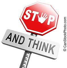 arrêt, penser, acte